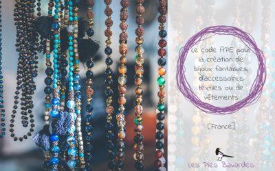 Le code APE pour la création de bijoux fantaisies, d'accessoires textiles ou de vêtements – [France]