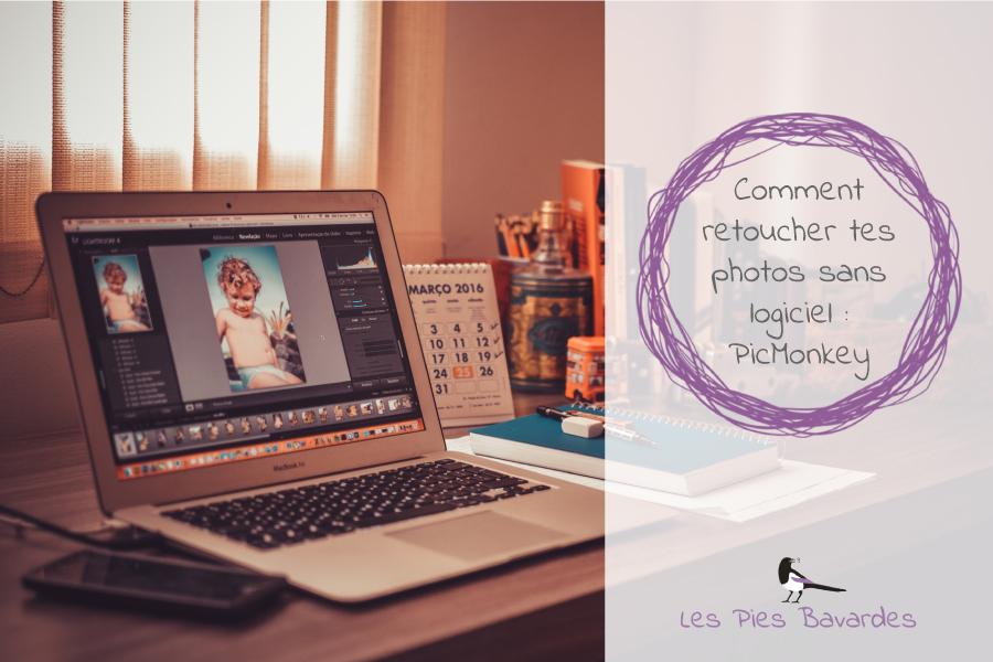 Comment retoucher tes photos sans logiciel : PicMonkey