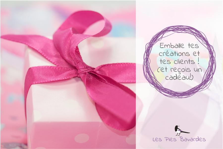 Emballe tes créations et tes clients ! (et reçois un cadeau!)