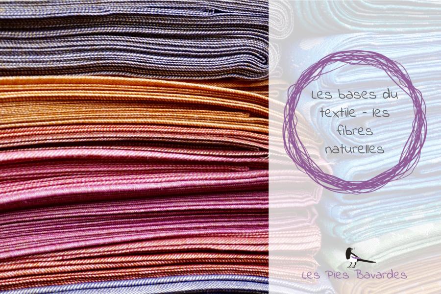 Les bases du textile – les fibres naturelles