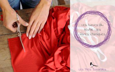 Les bases du textile : les fibres chimiques